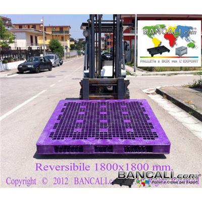 Reversibile-1800x1800 - Bancale Grande VIOLA 1800 mm per 1800 mm Altezza 150 mm. PALLET GIGANTE Peso 48 Kg.